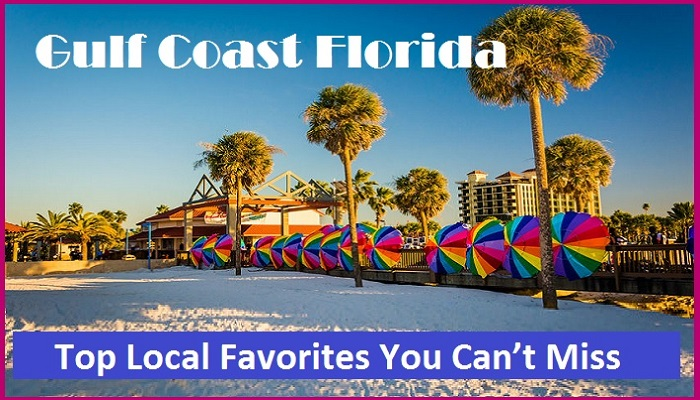 Gulf Coast in Florida – Top Local Favorites You Can't Miss